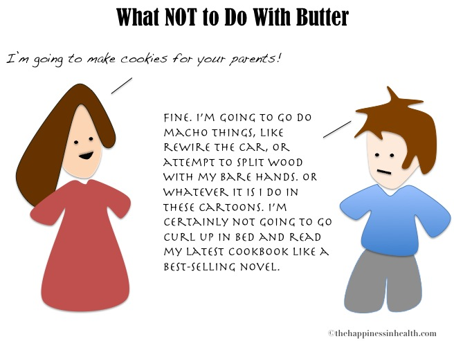 What Not to Do With Butter
